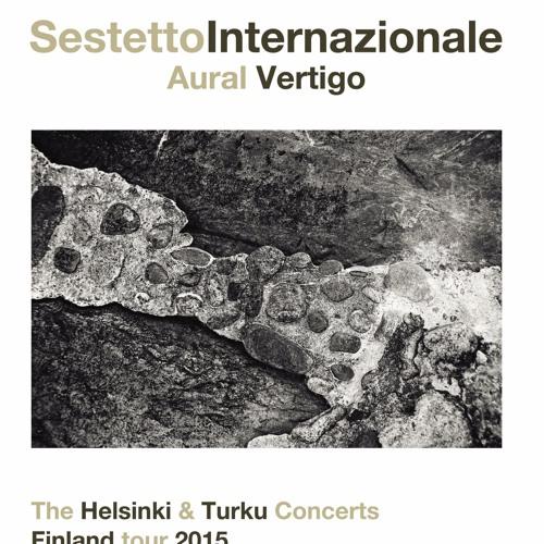 Sestetto Internazionale - Aural (excerpt)