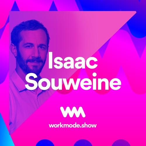 Episode 19 : Isaac Souweine