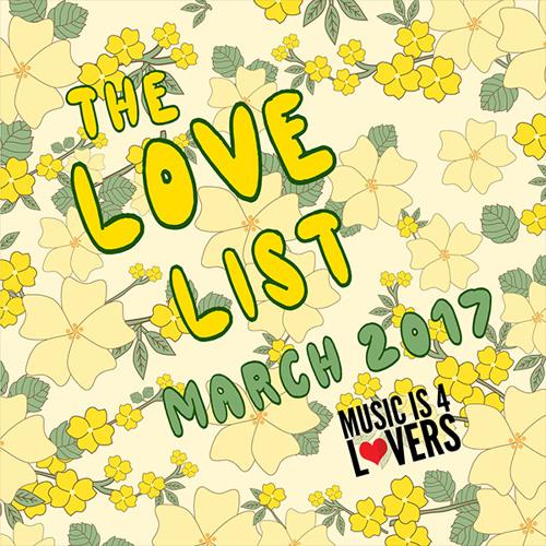 The Love List -- Top 20 Tracks March 2017 [MI4L.com]