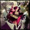 Wolfg0d - Tarif Et