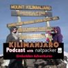Podcast #9 - A Kilimanjaro Podcast with Natpacker