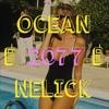 NELICK - OCEAN 2077 mp3