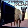 Podcast #4 - A Wedding in Jordan - Tour Around Jordan as It Happened