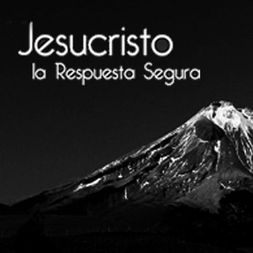 Jesucristo la Respuesta Segura