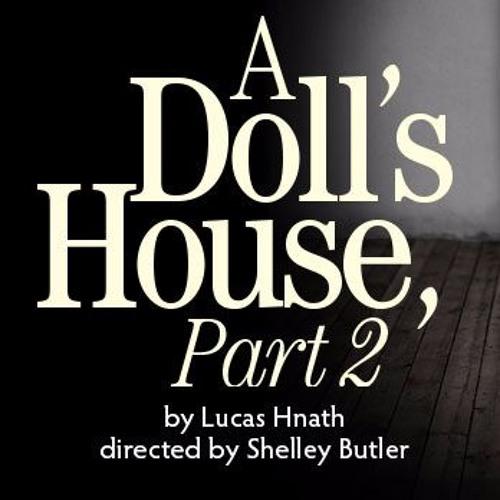 """A Doll's House, Part 2"" Director Shelley Butler"