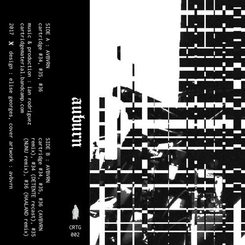 AVBVRN - CARTRIDGE MATERIAL 002 TEASER (CRTG002) + EXCLUSIVES REMIXES 25 LIMITED COPIES SOLD OUT
