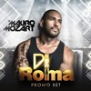 Promo Set Di Roma - Mauro Mozart >> FREE DOWNLOAD - https://we.tl/GMUyARtcmN