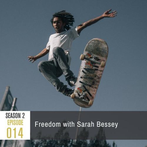 Season 2, Episode 014: Freedom with Sarah Bessey