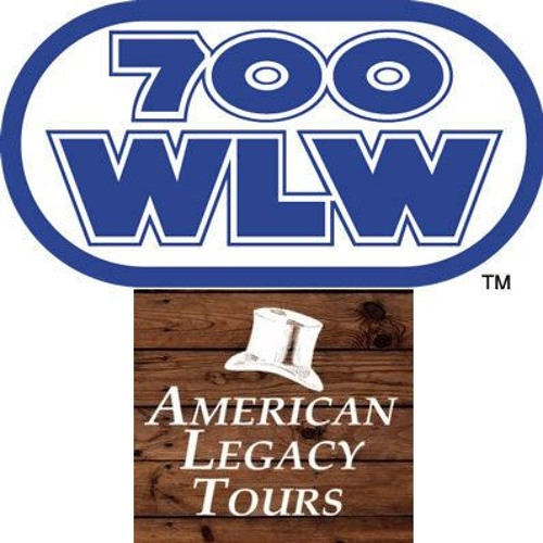 700 WLW Interview with Bradley Hill from American Legacy Tours