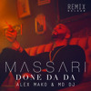 Massari - Done Da Da (Alex Mako & MD Dj Balkan Remix) (Buy-Free Download)