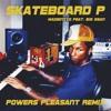 MADEINTYO Feat. Big Sean-Skateboard P ( Powers Pleasant Remix)