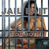 Bob Both Jail Bait