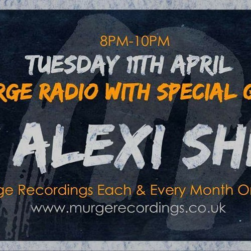 Murge Radio Show featuring Mr K Alexi Shelby 11:04:2017
