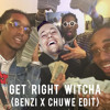 Migos x Party Favor - Get Right Witcha (BENZI x CHUWE EDIT)