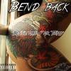 Bend Back - Bennie Man X Mr Twippy