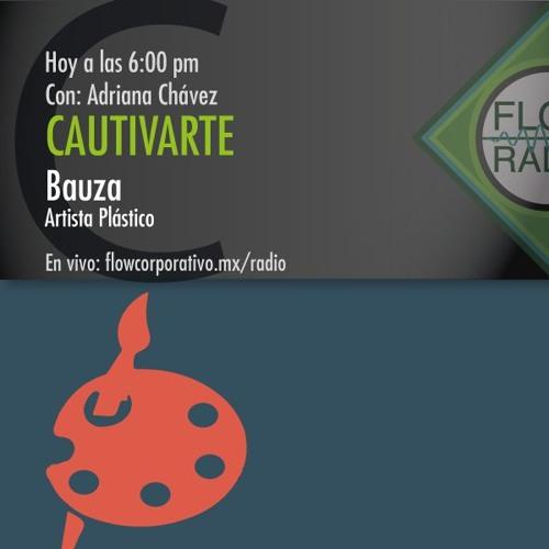 CautivArte 067 - Bauza, artista plástico