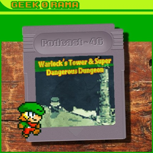 Episode 046 Geek'O'rama - Warlock's Tower & Super Dangerous Dungeon | BD Mathieu Sapin