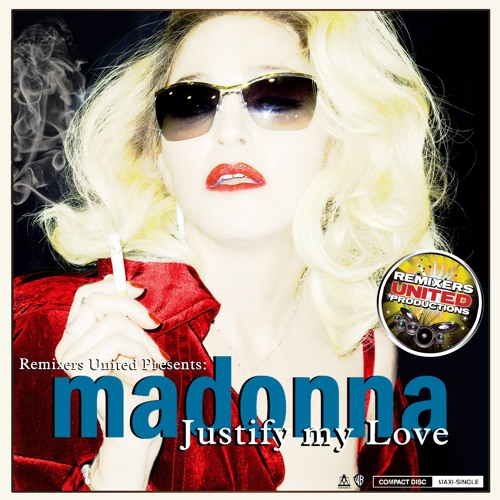 Justify My Love (RENE-vention's 1000 Kisses MashMix)