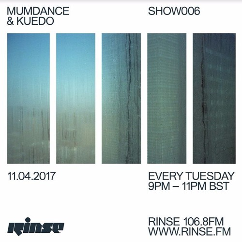 Rinse FM Podcast - Mumdance w/ Kuedo - 11th April 2017