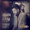 Jaan Tay Bani (DJJOhAL.Com)