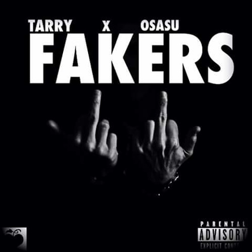Fakers by Tarry ft Osas