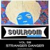 Soul Room Sessions Volume 58 | STRANGER DANGER | Marinated Music | USA