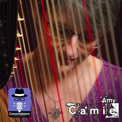 EP15 - Amy Camie (Spiritual Harpist) - Conversations with Calcaterra