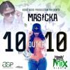 Masicka - 10 outta 10