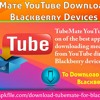 The TubeMate YouTube Downloader for Blackberry Devices