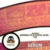 Xfer Serum Presets - Shocking Moombahton & Tropical House Presets For Serum By Vandalism