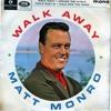 Walk Away - Matt Monro Cover