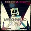 marshmello alone drum cover ft joshua