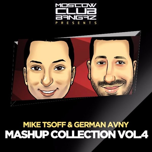 Mike Tsoff & German Avny - Mashup Collection VOL.4