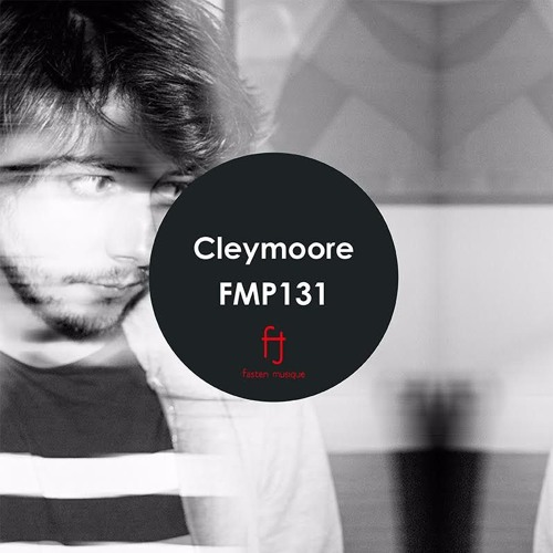 Fasten Musique Podcast 131 | Cleymoore