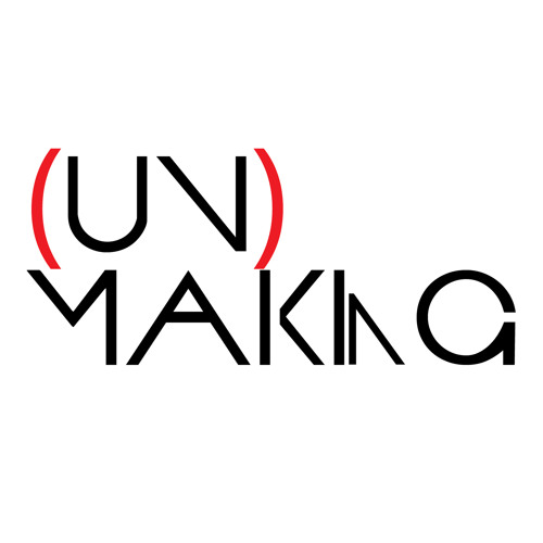 (un)making | Ep. 8: Nicole Marroquin