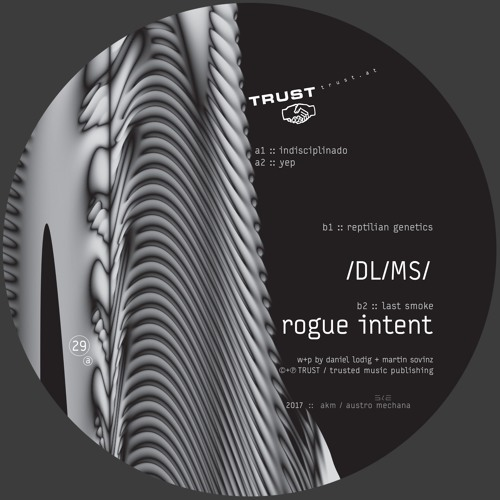 [TRUST29] /DL/MS/ – rogue intent [out may 2017]