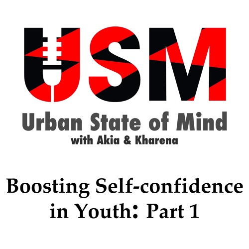Boosting Self-confidence in Youth- part 1