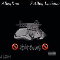 Westside Strizzy x FatBoy Luciano - Ain't Gang