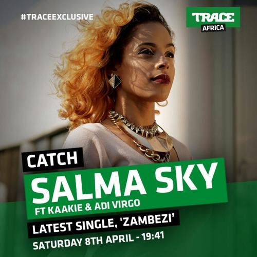Salma Sky ft. Kaakie & Adi Virgo - Zambezi (Prod. by JMJ)