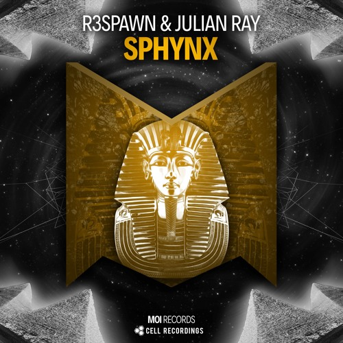 R3SPAWN & Julian Ray - Sphynx (Original Mix)
