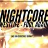 Nightcore - Fool Again (Westlife)