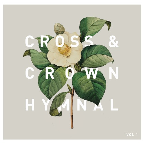 Cross & Crown Hymnal