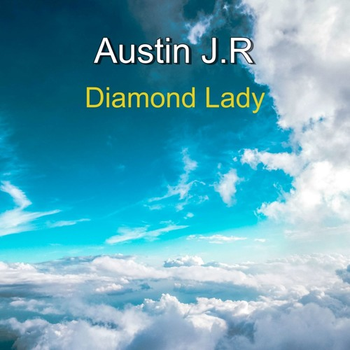 Austin JR - Diamond Lady