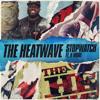 THE HEATWAVE X K MORE - STOPWATCH