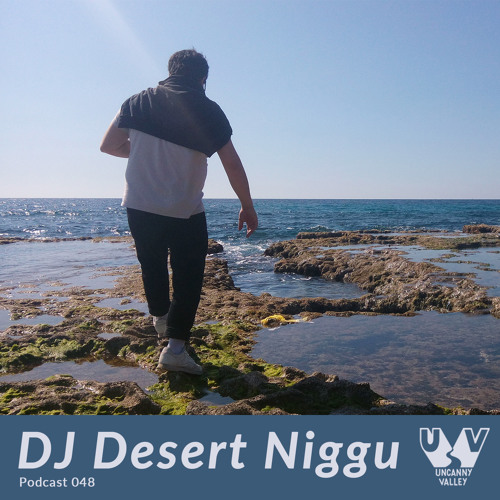 UV Podcast 048 - DJ Desert Niggu
