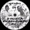 O MUSICA EM SEU CORPO BY DJ TOÑO & SANTIAGO MUÑOZ