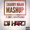 Sharry Maan Mashup (Ft. Giggs, Donae'o & Mist)