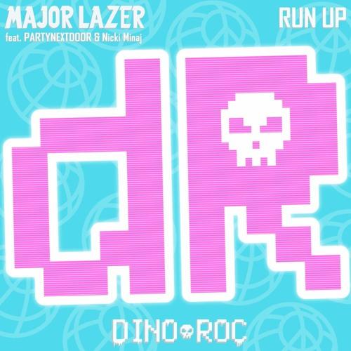 Major Lazer - Run Up (DINO ROC Remix)