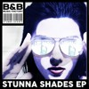 B&B Music Factory - Stunna Shades