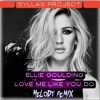 Download Ellie Goulding - Love Me Like You Do DJ SyLLaS [ProJecT MeLody ReMiX 2k17].mp3 Mp3